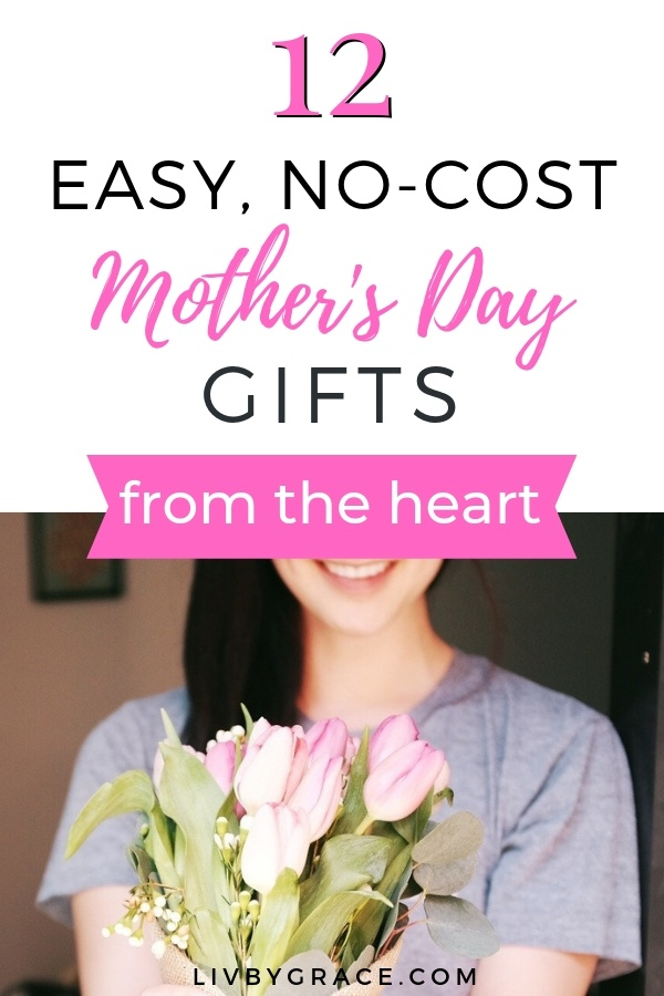 12 No-Cost Mother's Day Gifts (from the Heart)   Mother's Day   Mother's Day gifts   gifts for moms   no-cost gifts   thrifty gifts   heartfelt gifts #MothersDay #MothersDaygifts #MothersDaygiftideas #giftsformoms #cheapgifts #frugalgifts #homemadegifts #heartfeltgifts #DIYgifts