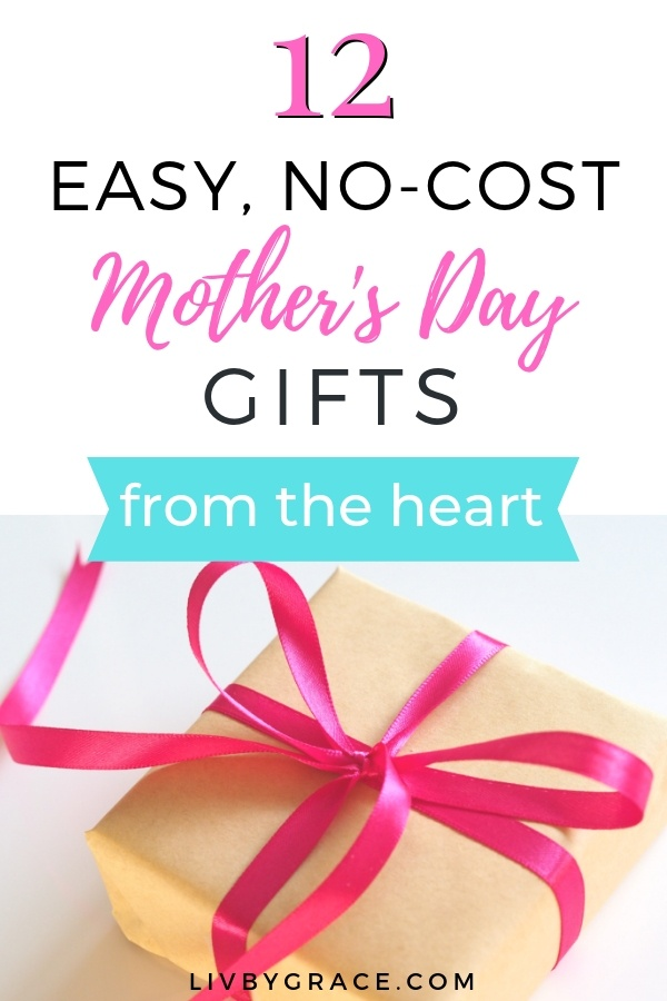 12 No-Cost Mother's Day Gifts (from the Heart) | Mother's Day | Mother's Day gifts | gifts for moms | no-cost gifts | thrifty gifts | heartfelt gifts #MothersDay #MothersDaygifts #MothersDaygiftideas #giftsformoms #cheapgifts #frugalgifts #homemadegifts #heartfeltgifts #DIYgifts