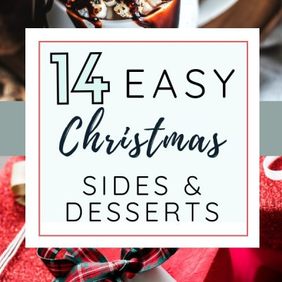 14 Easy Christmas Sides and Desserts {with FREE gift tags}