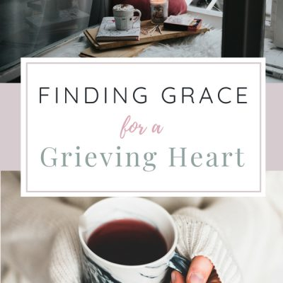 Grace for a Grieving Heart
