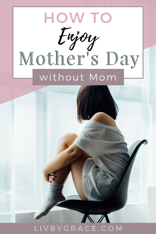 Let's face it, Mother's Day can be hard to face without your mom. After losing my mom, I'd always felt a bit glum and moody during this time of year, then I realized it was because I didn't have any strategies for coping with Mother's Day without Mom. So here are my 5 strategies to help you actually enjoy the holiday!