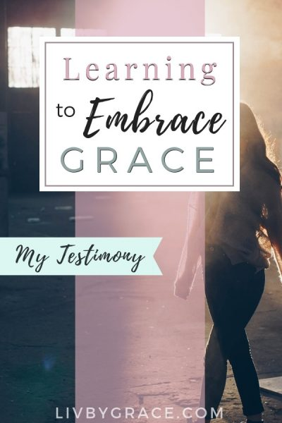 Embracing Grace: My Testimony | grace | testimony | redeemed | victory | loss | rejection | anorexia | #grace #testimony #eatingdisorder #redemption #deliverance #healing #powerful #inspiration