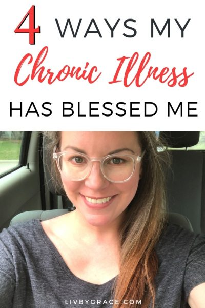 4 Ways My Chronic Illness Has Blessed Me | chronic illness | blessings | testimony | anorexia | endometriosis | hidden blessings | trusting God | trust your journey | healing #chronicillness #blessings #testimony #anorexia #endometriosis #trustyourjourney #trustingGod #healing
