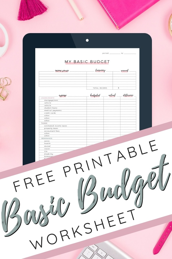 Free Printable Basic Budget Worksheet | free printable | printable budget | budget | easy budget | New Year's resolutions | money help | spend less #budgeting #freeprintable #freedownload #freebudget #easybudget #NewYearsresolutions #moneyhelp