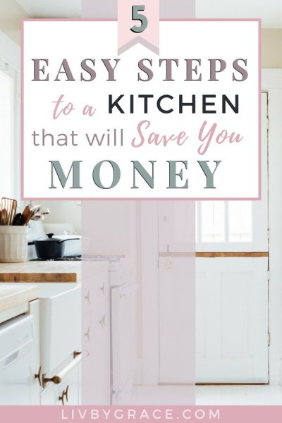5 Easy Steps to a Kitchen that will Save You Money | kitchen | clutter | organization | eating out | eating at home | clean kitchen | organized kitchen | saving money #kitchen #kitchenorganization #clutter #organization #eatingout #eatingathome #overwhelm #cleankitchen #cleaning #cooking #savingmoney