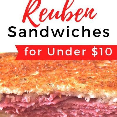 6 Easy Reuben Sandwiches for Under $10