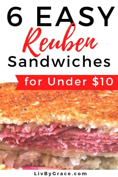 6 Easy Reuben Sandwiches for Under $10