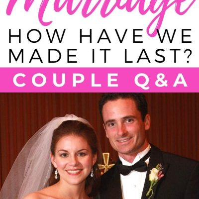8 Reflections on Our First Decade of Marriage: Couple Q&A
