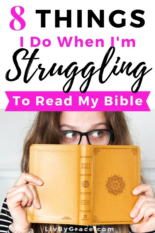 8 Things I Do When I'm Struggling to Read My Bible | Bible reading | Bible study | Christian struggles | how to read the Bible | easy Bible reading | #Bible #Biblereading #Biblestudy #Christianstruggles #howtoreadtheBible #easyBiblereading