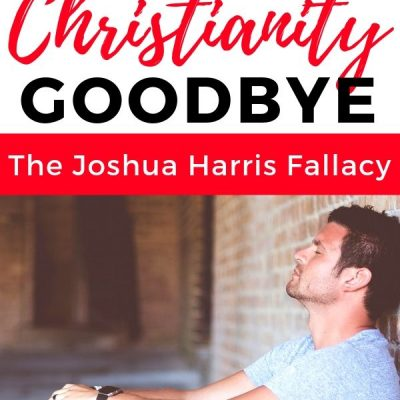 Joshua Harris and the Bigger Issue: Can You Stop Being a Christian?