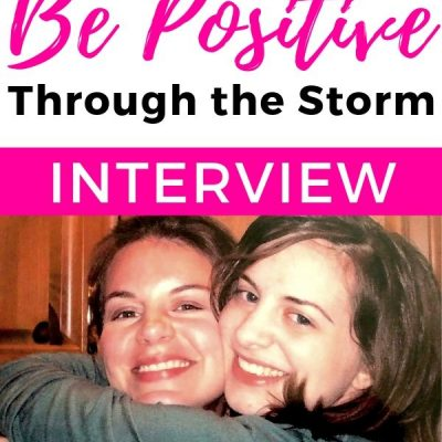Choosing to Be Positive Through Life's Biggest Storms | Interview!