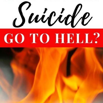 Do Christians Who Commit Suicide Go to Hell?