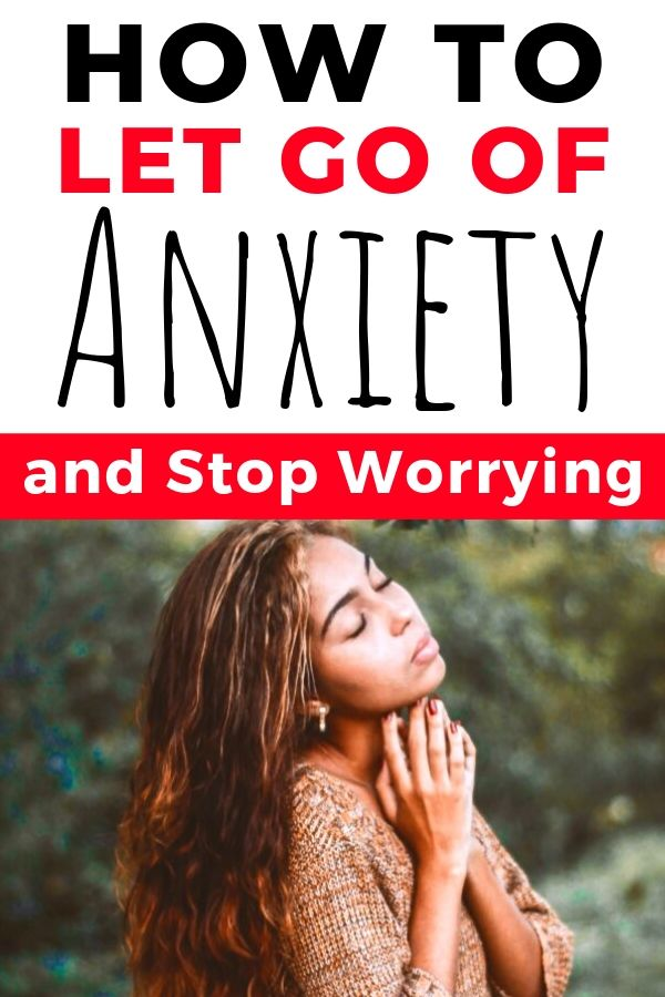 How to Let Go of Anxiety and Stop Worrying | stop worrying | anxiety | depression | fear | worry | help | stress | start living | faith | Christianity | Bible verses | Ephesians | #stopworrying #worry #anxiety #fear #tips #fear #startliving #stress #help #depression #faith #Christian #verses #bibleverses #Ephesians