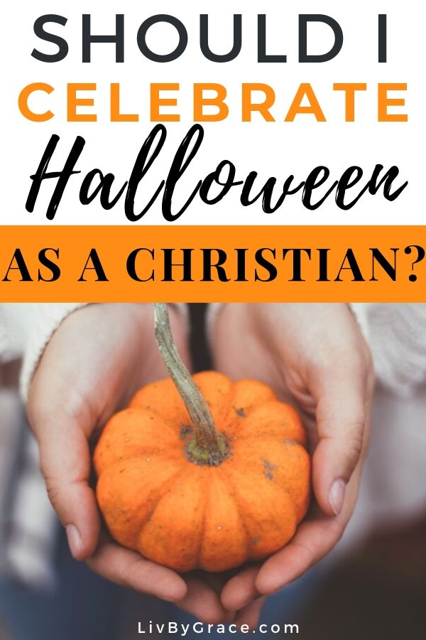 Is It Okay for Christians to Celebrate Halloween?   How to celebrate Halloween as a Christian   Christian Halloween   #halloween #christian #faith #spiritual