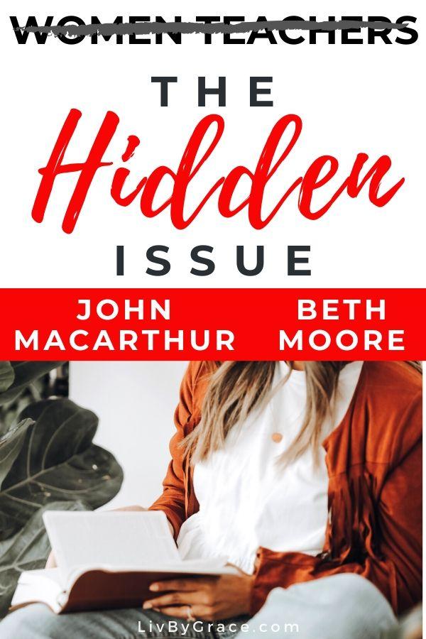 John MacArthur vs. Beth Moore: The Hidden Issue Behind Women in Ministry | John MacArthur | Beth Moore | Christianity | theology | women preachers | womens ministry | #christianity #genderroles #womeninministry #womenpreachers #truthinlove #speaktruth #hiddenissue