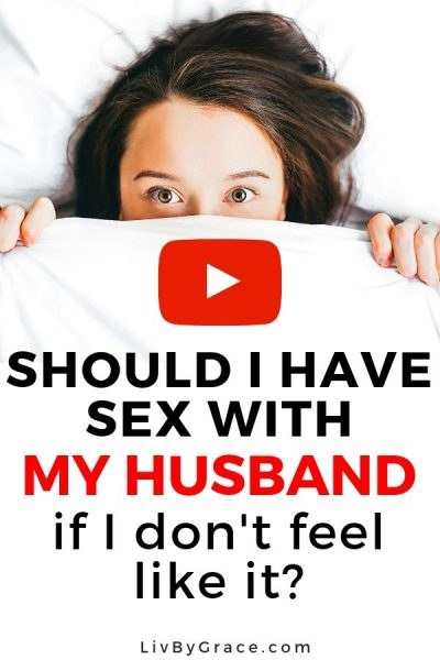 Should You Have Sex with Your Husband when You Don't Feel Like It? | Christian sex | sex within marriage | sex advice | husband forces sex | don't feel like sex | marital rape | #Christiansex #sexwithinmarriage #sexadvice #maritalrape #spousalabuse